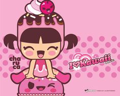 Charuca I love Kawaii <3