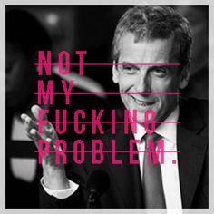 Favorite Malcolm Tucker quotes