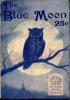 """The Blue Moon"" publication (Spring 1920 Issue) appears to have contained many a spine tingling tale, perhaps better suited for Halloween enthusiasts than its Spring planting counterparts. Vintage Sheet Music, Vintage Sheets, Pull Bleu Marine, Indigo, You Are My Moon, Ligne Claire, Sun Moon Stars, Paper Moon, Good Night Moon"