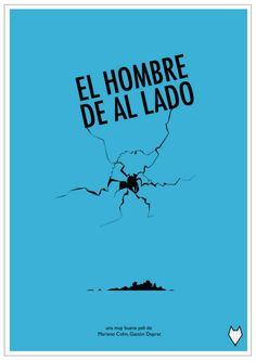 El hombre de al lado. Cine Argentino.