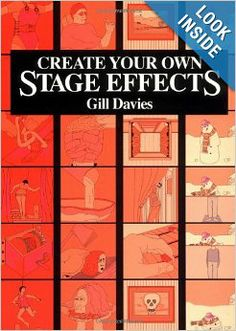 Create Your Own Stage Effects (Create Your Own Stage Series): Gill Davies: