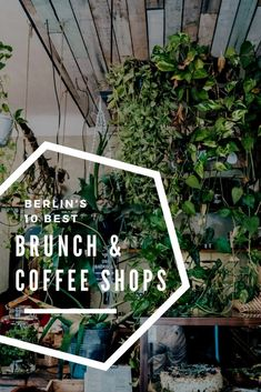 10 Best Brunch and Coffee Shops in Berlin