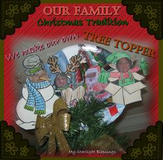 Our Fun Family ChristmasTraditions! One of our favorite things to do is make our own tree topper. Check out this link for some more fun things to do for Christmas! http://wp.me/p4sPnN-1cX #ChosenByKids #Christmas