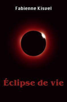 Éclipse de vie