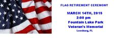 Flag Retirement Ceremony  March 14th. 2015