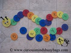 Alphabet Caterpillar Busy Bag  You get 26 foam circles with each letter of the alphabet on it (lowercase on one side and uppercase on the other side) and a caterpillar head. Kids complete the caterpillar by putting the letters in order. You could also use the letters to spell out words like their name!  $5.50