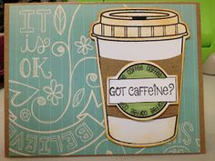 Got Coffee? Stephanie Bernard Stamps of Life Stamp set and Die Set