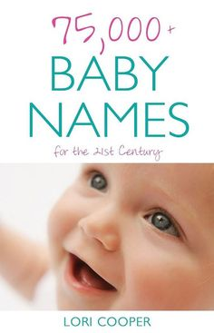 75,000+ Baby Names for the 21st Century names for twins babies triplets names