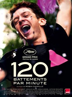 #cannes2017 120 Battements Par Minute de R. Campillo (2017 - août).Ce film m'a saisi jusqu'au bout et me restera comme très marquant !