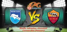 Prediksi Bola Pescara Vs AS Roma 25 April 2017