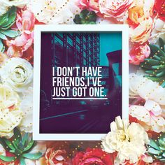 """I don't have friends, I just got one - 8x10"""" Sherlock Printable Poster - Sherlock BBC Wall Art- Sherlock Quote Print - Instant Download"""