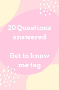 In this post I'll answer 20 question so you can get to know me better. Get To Know Me, Getting To Know, Let It Be, Some Questions, This Or That Questions, I Can Tell, Told You So, French Tattoo, French Words