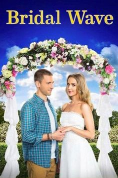 Bridal Wave (TV Movie Starring Arielle Kebbel & Andrew W. Romance Movies, Comedy Movies, Love Movie, Movie Tv, Great Romantic Comedies, Bridal Waves, Arielle Kebbel, 2015 Movies, Hallmark Movies
