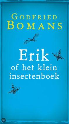 bol.com | Erik of het klein insectenboek, Godfried Bomans | 9789052860046 | Boeken...