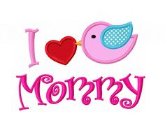 Instant Download Bird Heart I Love Mommy