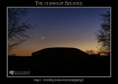 Mythical Ireland blog: The 12 days of Solstice - Day 6 - Venus, the Evening Star, in the winter twilight sky over Newgrange