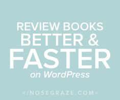 Review books better and faster on WordPress