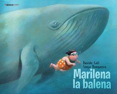 """Una lettura davvero speciale: """"Marilena la balena"""", D. Calì, S. Bongaeva, Terre ..."""