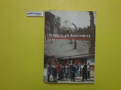 J 5036 LIBRO VIAGGIO AD AUSCHWITZ E LEGGERE L'OLOCAUSTO - http://www.okaffarefattofrascati.com/?product=j-5036-libro-viaggio-ad-auschwitz-e-leggere-lolocausto