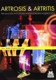 El libro presenta dos rutinas de trabajo corporal, la primera dedicada a la prevención y mejora de los síntomas de la artrosis y la segunda está diseñada para aquellas personas que padecen artritis reumatoidea. Localización en biblioteca: 617.3 EJ 36a 2008 www.clinicaartrosis.com   Bogotá D.C. República de Colombia. PBX: 571-6009349; 571-6837538, Telefax: 571-6836020, Móvil +57 314-2448344, 300-2597226, 311-2048006, 317-5905407