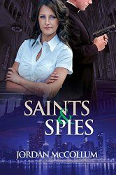 Julie Coulter Bellon: Book Review:  Saints and Spies