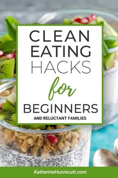 Healthy clean eating hacks to help you get your picky eaters to eat a more balanced diet. Recipes for picky eaters How to Start Clean Eating for Beginners and Families - Mom Life Tips & Motivation Clean Eating Grocery List, Clean Eating Tips, Clean Eating For Beginners, Clean Eating Meal Plan, Clean Diet, Healthy Eating Habits, Clean Clean, Healthy Balanced Diet, Healthy Sweet Snacks