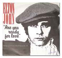 Elton John Are You Ready For Love Single.