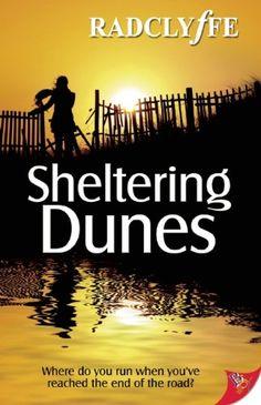 Bestseller Books Online Sheltering Dunes (The Provincetown Tales) Radclyffe $11.3  - http://www.ebooknetworking.net/books_detail-1602825734.html