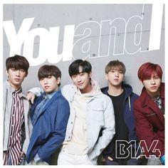 East Asia Addict: [CD] B1A4 – You and I [Japanese Single]