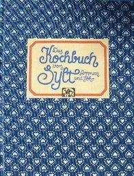 Das Kochbuch von Sylt, Amrum und Föhr