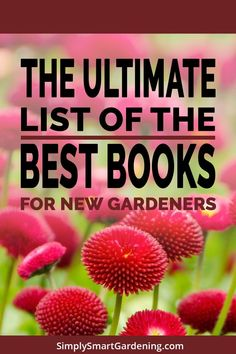 Discover the best gardening books for beginners. These books will help you become a gardening expert faster. Gardening Books, Container Gardening, Gardening Tips, Flower Gardening, Spring Garden, Winter Garden, Best Perennials, Flower Garden Design, Starting A Garden