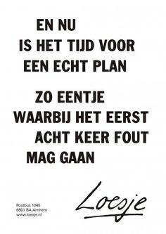 Floor Raeijmaekers on Words Quotes, Me Quotes, Sayings, Attitude Quotes, Coaching, Long Distance Quotes, New Beginning Quotes, Friendship Day Quotes, Dutch Quotes