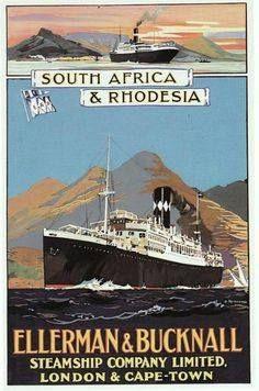 Ellerman & Bucknall Steamship Company Ltd Vintage Boats, Retro Vintage, Clifton Beach, Bus Travel, Poster Ads, Zimbabwe, Vintage Travel Posters, Africa Travel, Vintage Advertisements