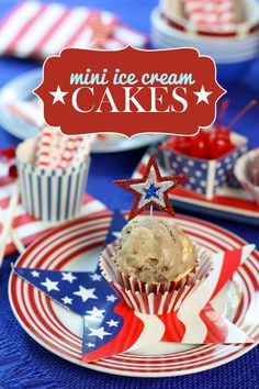 Mini Ice Cream Cakes for the 4th of July!