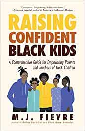 Raising confident Black kids: a comprehensive guide for empowering parents and teachers of Black children Poems About Anxiety, Empowering Parents, Child Teaching, Writing Programs, Teacher Notes, Blank Book, Latest Books, Parent Gifts, Black Kids