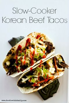 Slow Cooker Korean Beef Tacos from Foodie with Family; love this CrockPot version of the Korean Beef Tacos that started the L.A. food truck craze! [via Slow Cooker from Scratch] #SlowCooker #CrockPot #SlowCookerSummerDinner #KoreanFood