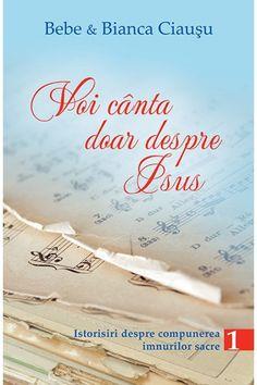 Voi canta doar despre Isus, vol. 1 Cărți