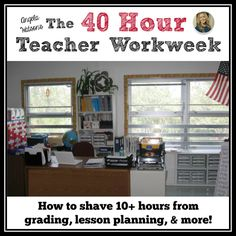 The 40 hour teacher workweek: how to shave 10 hours from grading, lesson planning, and Classroom Organisation, Teacher Organization, Teacher Tools, Teacher Hacks, Classroom Management, Teacher Resources, Organized Teacher, Teacher Stuff, Teachers Corner