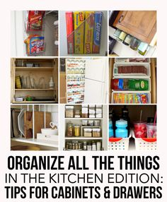Tips to a More Organized Kitchen: the Cabinets