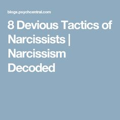 8 Devious Tactics of Narcissists | Narcissism Decoded