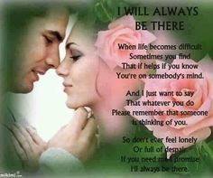 I will always be there Poetry Quotes, Sad Quotes, Love Quotes, Feeling Lonely, Love Poems, Always Be, Thinking Of You, Finding Yourself, Mindfulness