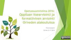 OPS 2016: Oppilaan itsearviointi ja formatiivinen arviointi Oriveden alakouluissa