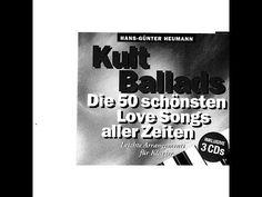 ▶ Hans-Günter Heumann - Kult Ballads - Die 50 schönsten Love Songs aller Zeiten (Bosworth Recorded... - YouTube