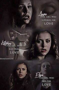 Amara, Kathrine and Elena. Three character, one actress. Nina Dobrev is the best!!The Vampire Diaries