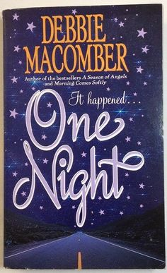 One Night by Debbie Macomber (2010 - Paperback)
