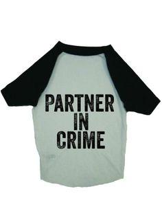 """Partner in Crime"" T Shirt for Dogs"