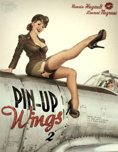 "pinup: Romain Hugault - French Illustrator 2010 ""Pin-Up Wings"" on vintage airforce plane"