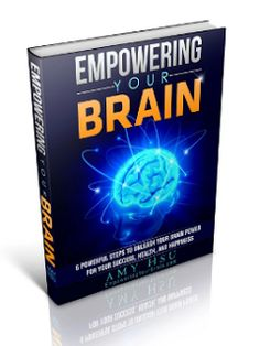 you reed book: EMPOWERING YOUR BRAIN