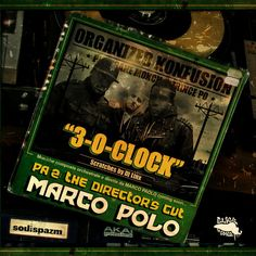 Marco Polo : 3-O-Clock ft. Pharoahe Monch and Prince Po .. Heavy track right here