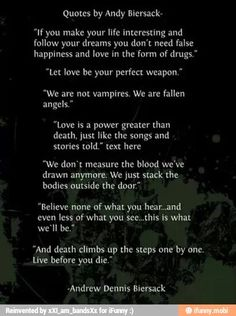 Some of Andy Biersack's quotes... I believe these are very inspirational